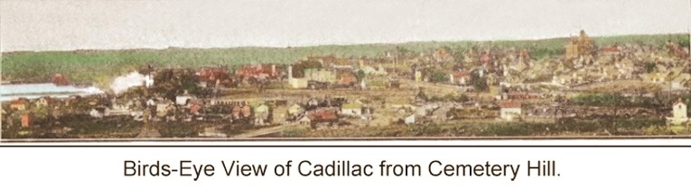 Birds-Eye_View_of_Cadillac_from_Cemetery_Hill_in_1900