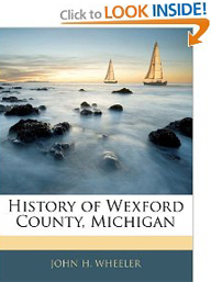History of Wexford County, Michigan - John H. Wheeler